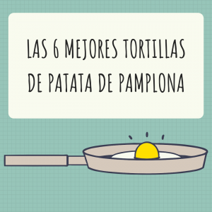 tortillas patata pamplona